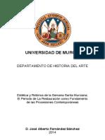 """Tesis Doctoral de José Alberto Fernández Sánchez - """"Estética y Retórica de la Semana Santa Murciana"""""""