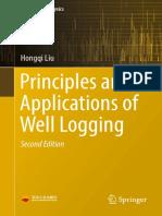 (Springer Geophysics) Hongqi Liu (auth.)-Principles and Applications of Well Logging-Springer-Verlag Berlin Heidelberg (2017).pdf