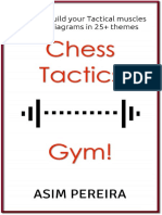 Chess Tactics Gym! - Ideas to Build Your Tactical Muscles - Asim Pereira - 2014