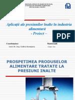50471554-PROSPETIMEA-PRODUSELOR-ALIMENTARE-TRATATE-LA-PRESIUNI-INALTE.ppt
