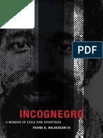 Incognegro_ a Memoir of Exile a - Frank B. Wilderson III