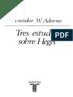 Adorno, Tres Estudios Sobre Hegel