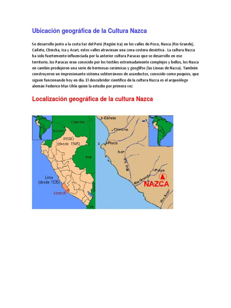 Ubicacion Geografica De La Cultura Nazca Cultura General Arqueologia