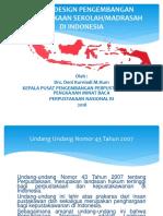 GRAND DESIGN PENGEMBANGAN PERPUSTAKAAN SEKOLAH MADRASAH DI INDONESIA