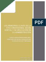 Los Principios Claves de La Ética Profesional Según Hortal y Su Aplicación en La Administración