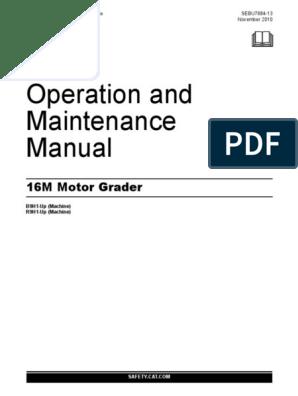 Operation And Maintenance Manual Motor Grader Cat 16m Asbestos Leak