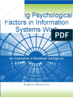 Managing Psychological Factors in Information Systems Work - an orientation to emotional intelligence, de Kaluzniacky (2004) Information Science Publishing