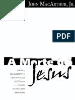 232 A morte de Jesus - John MacArthur Jr.pdf
