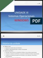 Unidade III - Windows