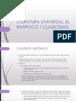 Literatura Universal. Barroco o Clasicismo