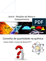 Aula 6 - Relações de Massa e Estequiometria.pptx