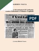 Le Proteste Dei Minatori Di Carbonia Contro l'Attentato a Palmiro Togliatti