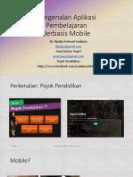 Pengenalan Aplikasi Pembelajaran Berbasis Mobile-DAS+AST-10Mei2018