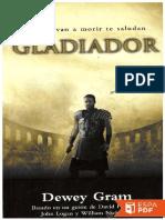 Gladiador - Dewey Gram