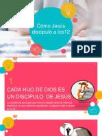 Como Jesus Discipulo a Los 12