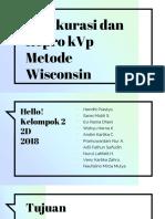 PPT Uji Akurasi Dan Repro KVp Metode Wisconsin_Kelompok 2_2D