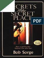 Secrets of the Secret Place by Bob Sorge