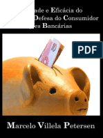 Aplicabilidade e Eficacia Do Codigo de Defesa Do Consumidor Nas Relacoes Bancarias - Petersen, Marcelo