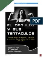 LIBRO EL ORGULLO Y SUS TENTACULOS  POR JORGE AGUILAR.pdf