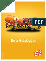 Hotdogger Application