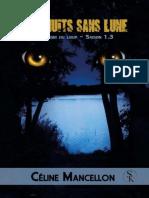 Temps de Lune - Tome 3 - Aux Nuits Sans Lune, à l'Abri Du Loup - Céline Mancellon