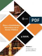 Ética y Habilidades Directivas en El Sector Público Modulo 1 El Liderazgo y La Gestion Pública