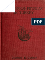An American Physician in Turkey a Narrative of Adventures in Peace and in War 1917