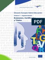 Glosario Europeo sobre Educación  volumen 1_Exámenes, Certificados, Títulos.pdf