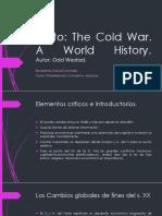 Presentación the Cold War - Odd Westad