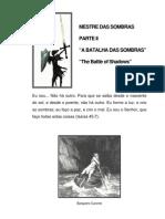 O mestre das sombras II - BATALHA DAS SOMBRAS