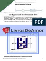 livrosdeamor.com.br-brico-diy-plano-mueble-de-melamina-estante-librero-web-del-bricolaje-diseo-diy.pdf