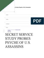 SECRET SERVICE STUDY PROBES PSYCHE OF U.S. ASSASSINS.docx