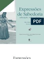 Expressoes de Sabedoria Educação, Vida e Saberes. Mãe Stella de Oxóssi