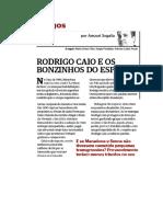 Rodrigo Caio e Os Bonzinhos Do Futebol