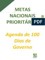 Metas do governo Bolsonaro para os 100 primeiros dias de gestão