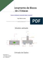 Márcio Cunha - Análise Comparativa Entre Softwares Comerciais - Blocos de 2 Estacas