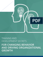 Training and Development Secrets for Changing Behavior and Driving Organizational Growth