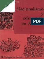 Nacionalismo y Educacion en Mexico - Josefina Vazquez