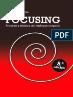E.T. Gendlin - Focusing- Proceso Y Tecnica Enf.corporal-Ediciones Mensajero,S.a. Unipersonal (2008)