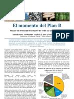 El Momento del Plan B