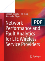For 10.9 Kakadia, Deepak - Network Performance and Fault Analytics for Lte Wireless Service Providers (2017, Springer, India, Private)