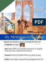 CicloSérieAL-Os Mensageiros-Cap 01 a 10-Rosana de Rosa