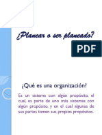 Planear o Ser Planeado