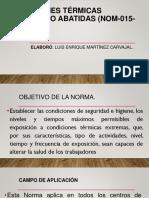 Condiciones Térmicas Elevadas o Abatidas (Nom-015-Stps-2001)
