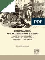 Colonialismo Neocolonialismo Racismo