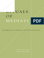 Francois Debrix, Cynthia Weber - Rituals of Mediation_ International Politics and Social Meaning (2003, Univ of Minnesota Press)