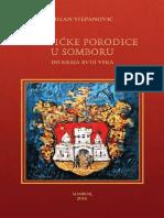 PLEMIĆKE PORODICE U SOMBORU DO KRAJA XVIII VEKA (Milan Stepanović)