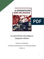 La superstición más peligrosa (Segunda edición) - Larken Rose