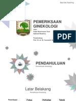 Ppt Bst-pemeriksaan Ginekologi
