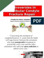 Controversies in Condylar Fracture Repair untalan